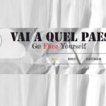 Il vecchio Vai A Quel Paese – Go Face Yourself
