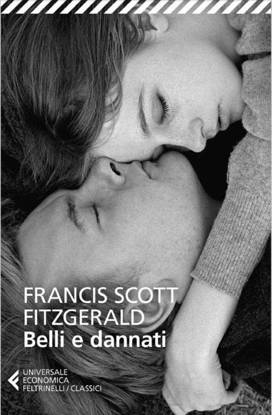 Fitzgerald e il segreto della bellezza, un articolo di R. Cannarsa Three Faces Copertina Belli e Dannati Feltrinelli