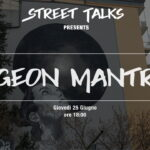 Street Talks #4 || Egeon Mantra – video integrale