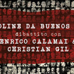 """""""Cartoline da Buenos Aires – Dibattito con Christian Gil ed Enrico Calamai""""    21 Marzo 2015 @ Caffè Letterario Le Murate (Firenze)"""