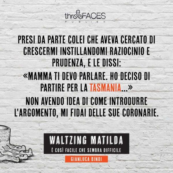 Waltzing Matilda di Gianluca Bindi_romanzo di viaggio storia vera_citazione1