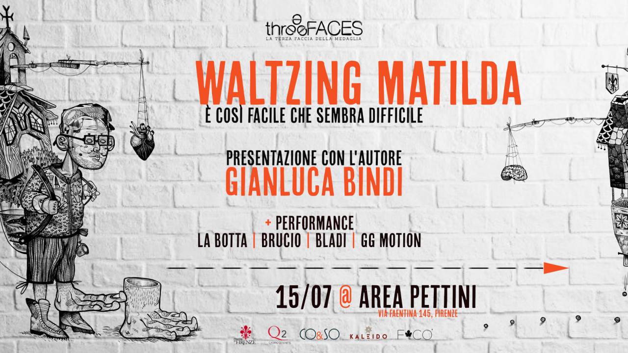 Waltzing Matilda: Presentazione con performance || 15/07 || Area Pettini