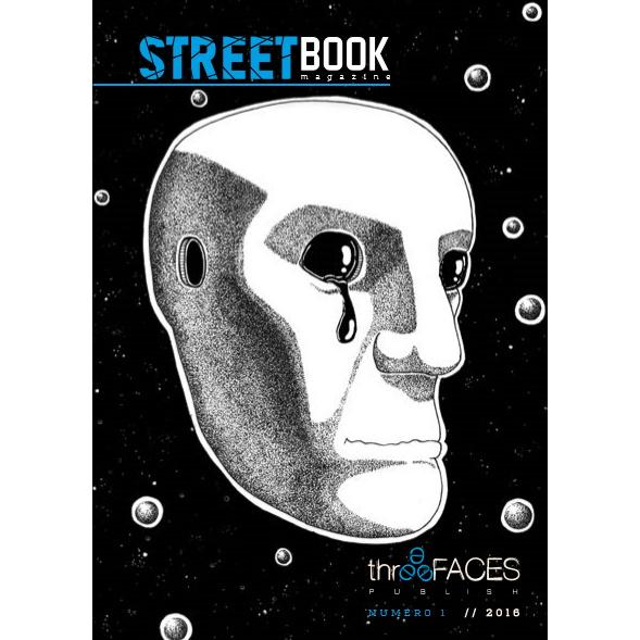 Streetbook magazine 1 - rivista letteraria artistica indipendente edita da three faces